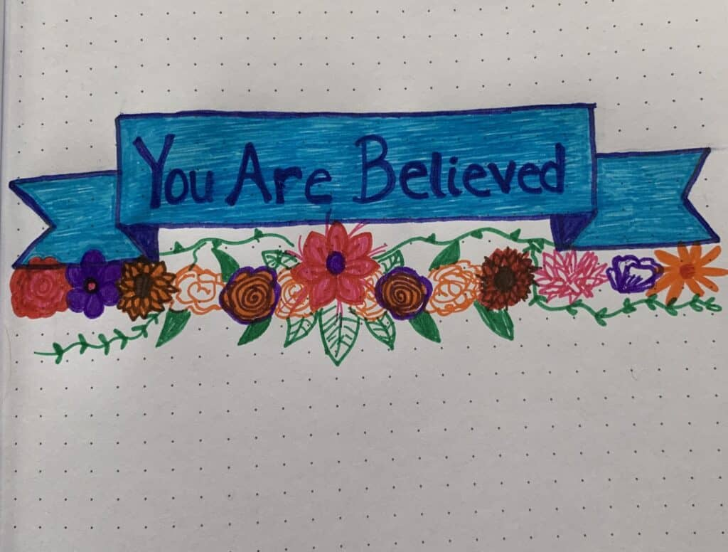 You are Believed
