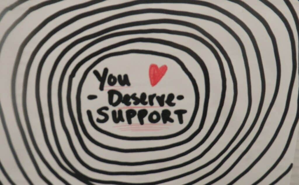 You Deserve Support