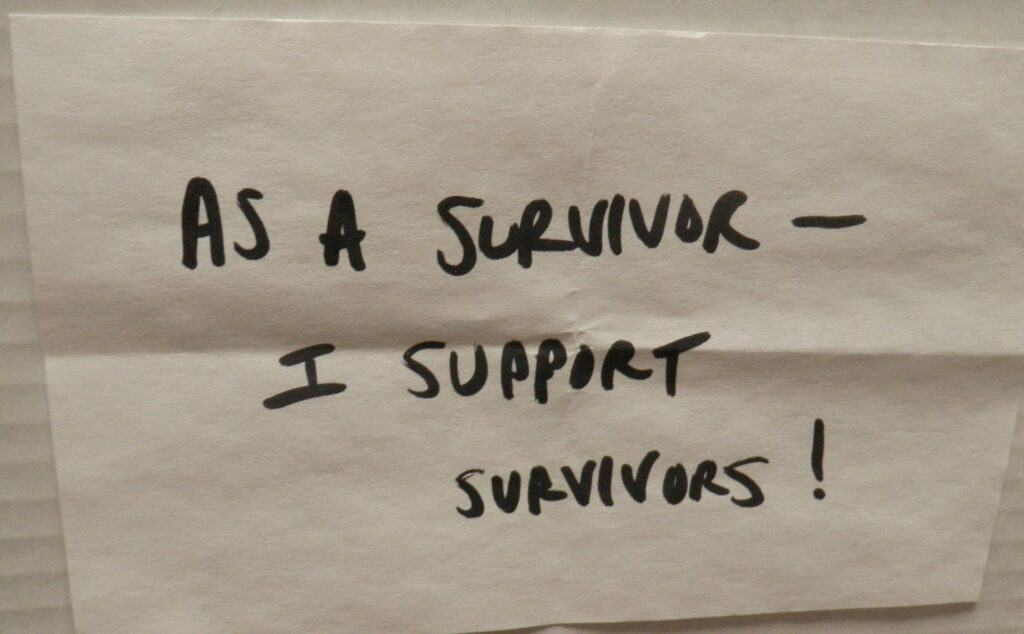 I support survivors