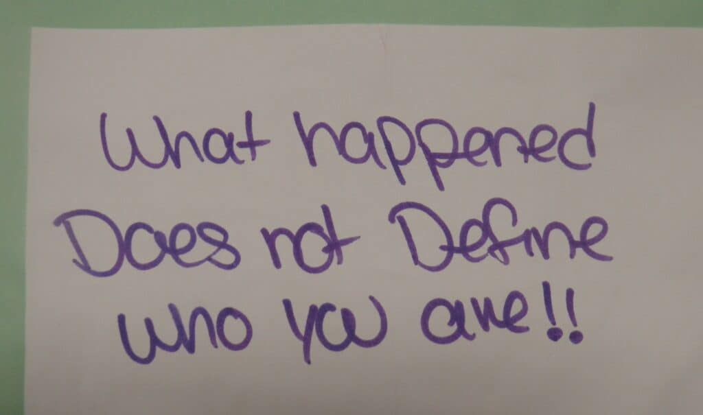 What happened does not define you